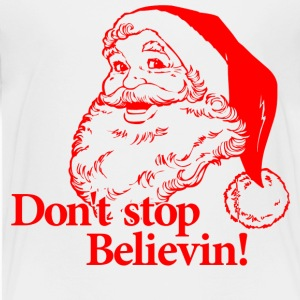 Santa Christmas Believe Toddler Shirts - Toddler Premium T-Shirt