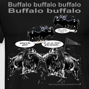 Buffalo buffalo buffalo - for black shirt only - Men's Premium T-Shirt