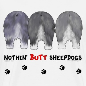 Nothin' Butt Sheepdogs T-shirt - Men's Premium T-Shirt