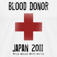 Design ~ True Blood Donor - Aid to Japan