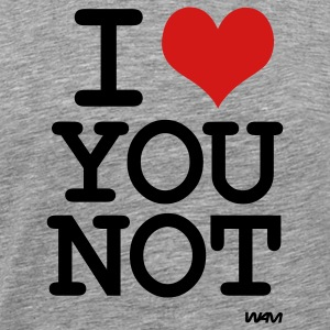 i love you not by wam T-shirts (manches courtes) - T-shirt premium pour hommes