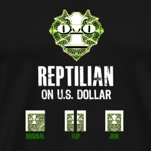 Reptilian on US dollar - Men's Premium T-Shirt