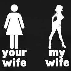 your wife vs my wife T-Shirts