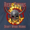 Real Vikings Don't Wear Horns - Navy T-Shirt - Men's Premium T-Shirt