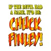 If The Devil Had A Name, It'd Be Chuck Finley! T-Shirts - Men's Premium T-Shirt
