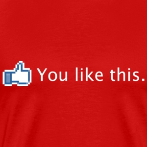 Facebook You Like This - White T-Shirts - Men's Premium T-Shirt
