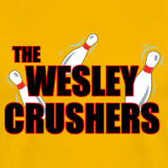 Design ~ THE WESLEY CRUSHERS T-Shirt - BIG BANG Shirt