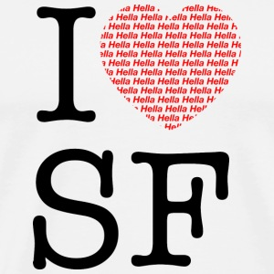 I Hella Hella Love San Francisco T-shirt - Men's Premium T-Shirt