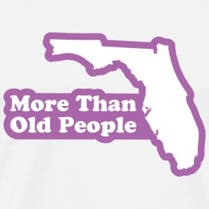 Florida - More Than Old People T-shirt - Men's Premium T-Shirt