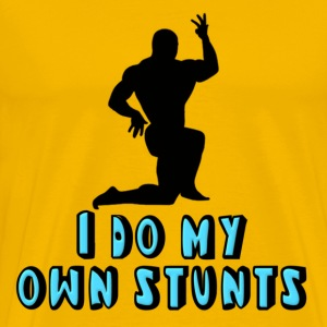 Bodybuilder I Do My Own Stunts T-Shirts - Men's Premium T-Shirt