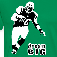 Design ~ Jim Leonhard Dream Big T-Shirt
