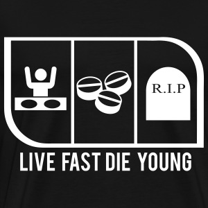 LIVE FAST DIE YOUNG - Men's Premium T-Shirt