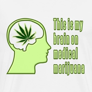 This is my Brain on Medical Marijuana T-Shirts - Men's Premium T-Shirt