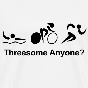 Triathlon - Threesome Anyone? - Men's Premium T-Shirt