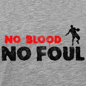Basketball Slogan No Blood No Foul Used Look Retro - Men's Premium T-Shirt