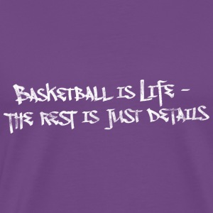 Basketball Is Life Slogan Used Look Retro T-Shirts - Men's Premium T-Shirt
