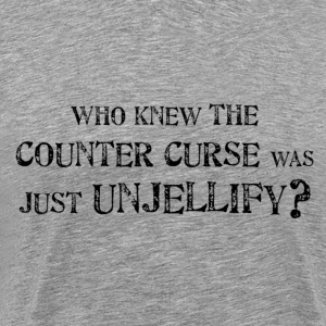 Who Knew The Counter Curse Was Just Unjellify? - Men's Premium T-Shirt