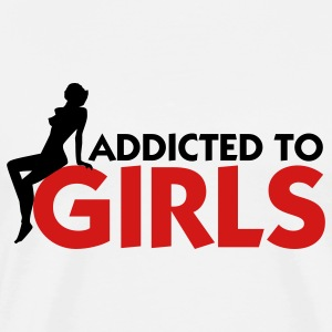 Addicted to Girls 1 (2c) T-shirts (manches courtes) - T-shirt premium pour hommes