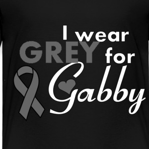 I wear GREY for Gabby Womens - Toddler Premium T-Shirt
