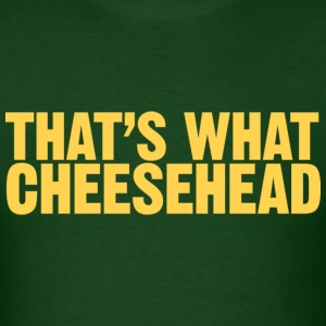Men's t-shirt That's what cheesehead | Digimani - Men's T-Shirt