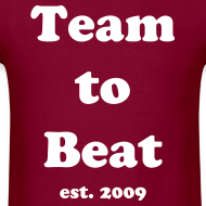 Design ~ Team to Beat t-shirt maroon