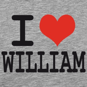 I love William T-Shirts - Men's Premium T-Shirt
