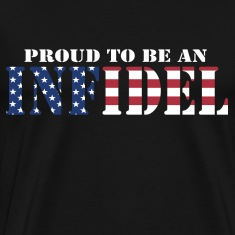 Proud To Be An Infidel T-Shirts
