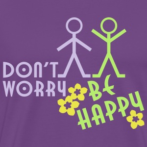 DON'T WORRY BE HAPPY | men's heavy weight shirt - Men's Premium T-Shirt