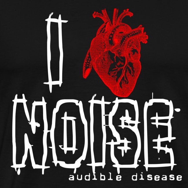 Audible Disease - I Heart Noise Black