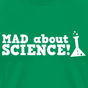 mad about science ! with test tube T-Shirts - Men's Premium T-Shirt