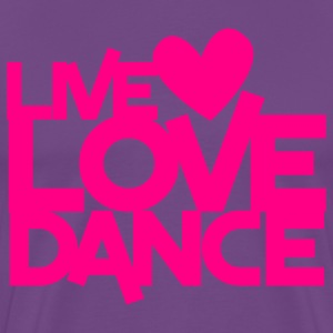 live love dance T-Shirts - Men's Premium T-Shirt
