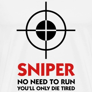 Sniper No Need To Run (2c) T-Shirts - Men's Premium T-Shirt
