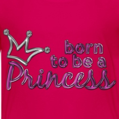 born to be a PRINCESS | children's shirt