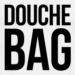 Douche Bag T-Shirts - Men's Premium T-Shirt