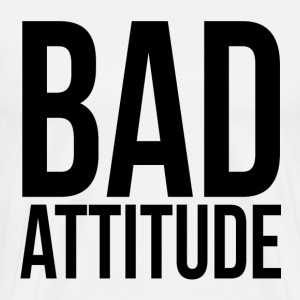 Bad Attitude T-Shirts - Men's Premium T-Shirt