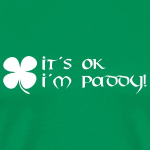it´s ok i´m paddy T-Shirts - Men's Premium T-Shirt