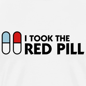 I Took Red Pill (3c) T-Shirts - Men's Premium T-Shirt