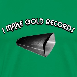 I MAKE GOLD RECORDS with COWBELL - Men's Premium T-Shirt