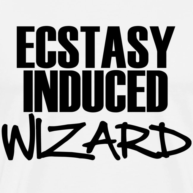 Ecstasy Induced Wizard