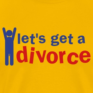 let's get a divorce (with a willy) T-Shirts - Men's Premium T-Shirt