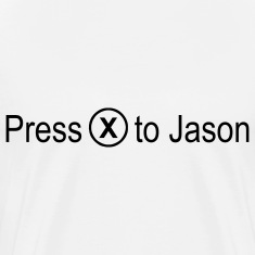 Press 'x' to Jason