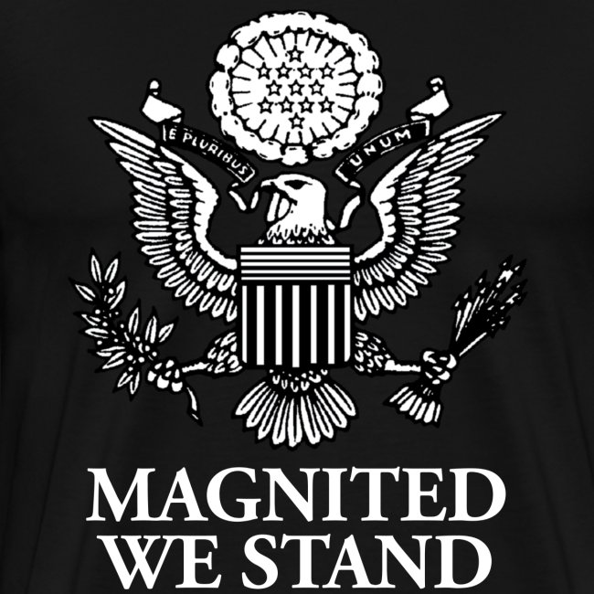 Magnited We Stand - Black Shirt