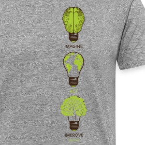 IMAGINE ACT IMPROVE T-Shirts - Men's Premium T-Shirt