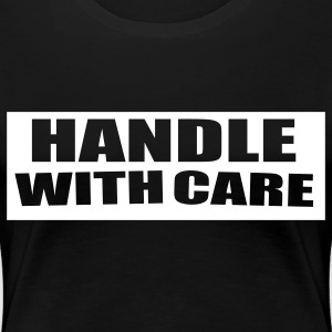 Handle With care Plus Size - Women's Premium T-Shirt
