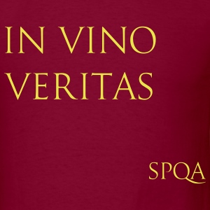 IN VINO VERITAS SPQA T-Shirts - Men's T-Shirt