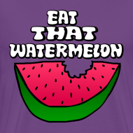 Design ~ Eat That Watermelon Men's T