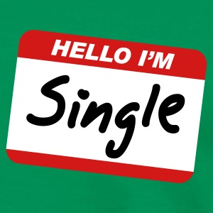 Hello I'm Single T-Shirts - Men's Premium T-Shirt