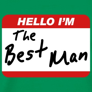 Hello I'm the Best Man T-Shirts - Men's Premium T-Shirt