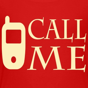 Call me Toddler Shirts - Toddler Premium T-Shirt
