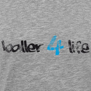 Basketball Slogan Baller 4 Life Vintage Look Retro - Men's Premium T-Shirt